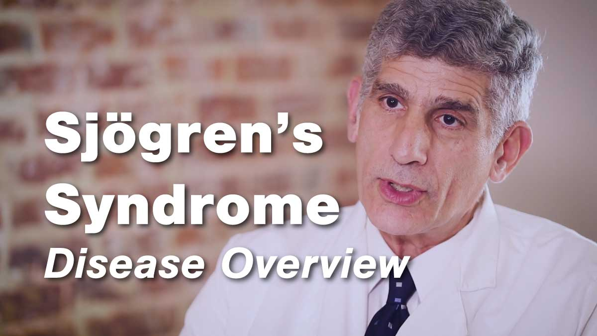 Sjögren's Syndrome Disease Education Series